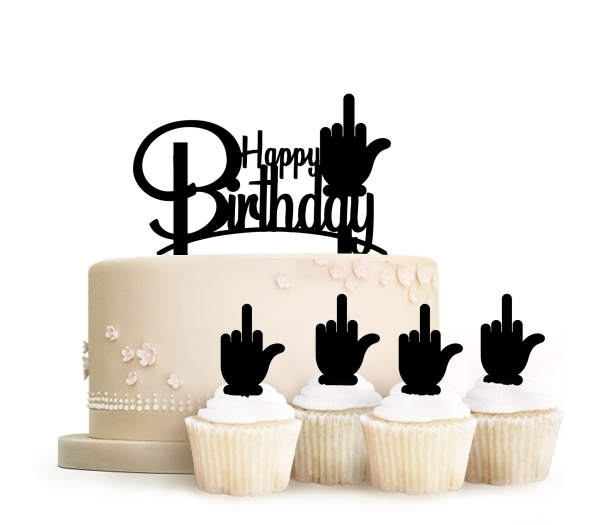 Funny Happy Birthday Middle Finger Topper Cake